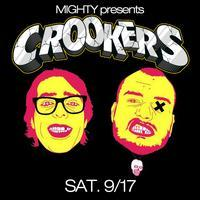 MIGHTY presents CROOKERS