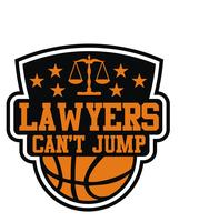 SECOND ANNUAL LAWYERS CAN'T JUMP CHARITY BASKETBALL...