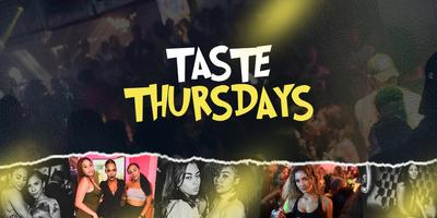 TASTE THURSDAYS (With XclusivePromo)