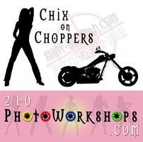 Chix-on-Choppers - Mini Photography Workshop - Tues....