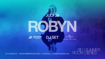 ROBYN DJ SET | RIO ROOM | SUMMER SERIES | THURSDAY