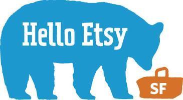 Hello Etsy - San Francisco, CA