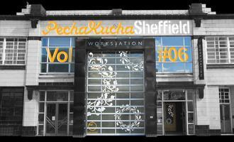 Pecha Kucha Sheffield Vol #06 - 'Beyond the Stage'