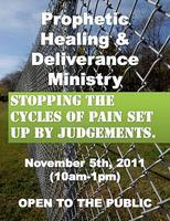 PROPHETIC HEALING & DELIVERANCE Ministry Event....
