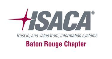 ISACA Baton Rouge Chapter Meeting