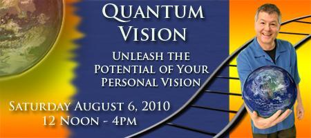 Quantum Vision Workshop - August 6, 2011 12pm-4pm