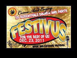 Ed Rosenthal's Festivus 2011