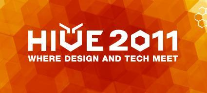 HIVE 2011: Where Design and Tech Meet
