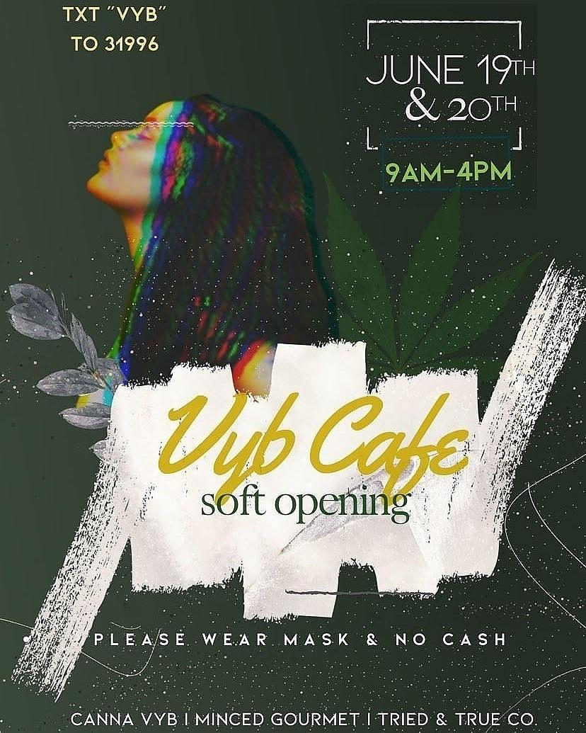 Juneteenth Soft Opening for Vyb Café