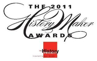 2011 HistoryMaker Awards, presented by The History Project