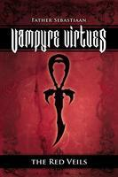 Vampyre Virtues ; The Red Veils