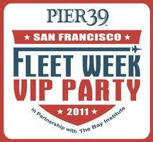 PIER 39  Fleet Week VIP Party