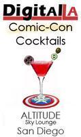 Digital LA - Comic-Con Cocktails (San Diego)