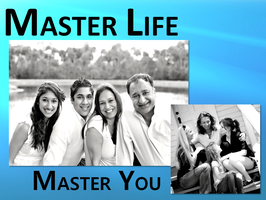 Master Life by Mastering YOU