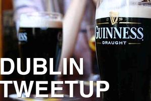 Dublin Tweetup