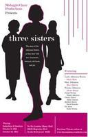 THREE SISTERS, The Play