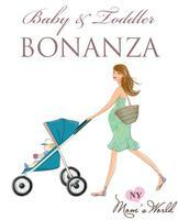 Baby & Toddler Bonanza