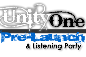 Unity One Pre-Launch & Listening Party