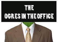 The Ogres in the Office
