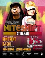 8/5 NITESHIFT (at Gabah) w/Ron Trent, DJ Sol, Juan...