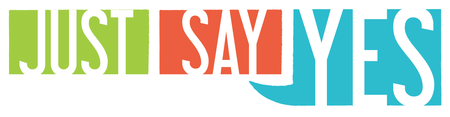 Just Say YES to - International FUNd-Raiser for Women...