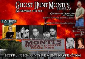 GHOST HUNT MONTI'S - TEMPE AZ - Celebrity Guests