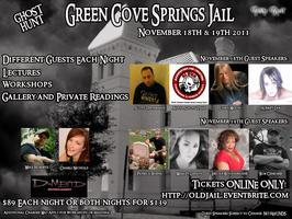 Ghost Hunt Green Cove Springs Jail FLORIDA - LIMITED...