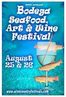 Bodega Seafood Art & Wine Festival 2012
