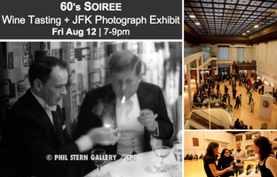 60's Soiree - Wine Tasting, JFK Photo Exhibit &...