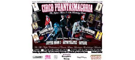 Circo Phantasmagoria: 10 Year Anniversary of Jupiter...