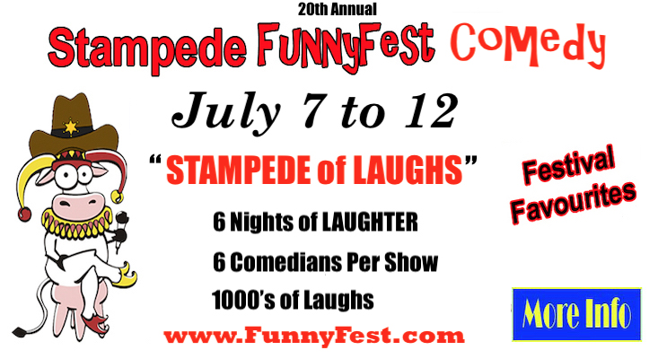 STAMPEDE of LAUGHS - July 7 to 12 - 20th Annual FunnyFest COMEDY Festival