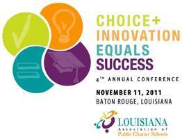 Louisiana Association of Public Charter Schools 4th...