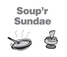 Soup'r Sundae