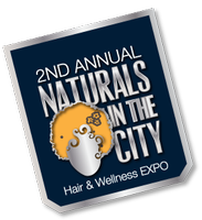 Naturals In City Hair & Wellness Expo Sat. & Sun. July 27-28, 2013 10A-7P