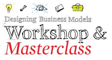 Business Model Workshop & Masterclass, Paris