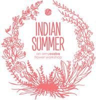 INDIAN SUMMER :: an amy osaba flower workshop