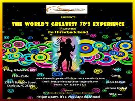 The World's Greatest 70's Experience