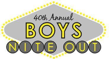40th Annual Boys Nite Out