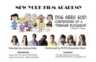NYFA Ensemble West Presents: DOG SEES GOD- Confessions of a...