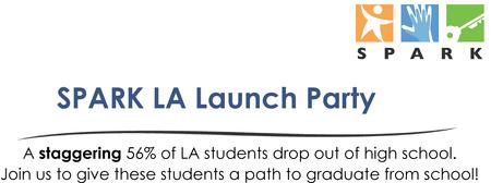 Spark LA Launch Party!