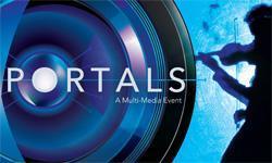 PORTALS : A Multi-Media Event [Explore]