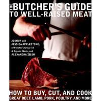 """The Butcher's Guide to Well-Raised Meat""  After Party..."