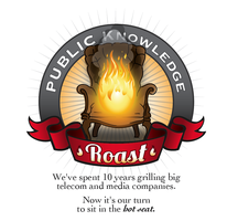 Public Knowledge 10th Anniversary Roast & 8th Annual...