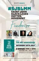 Black Lives Matter Movement Saint John Fundraiser -...