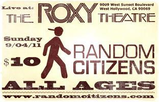 Random Citizens Live at The Roxy Theatre