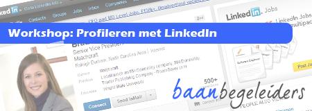 Workshop: Profileren met LinkedIn - 1 maart 2013