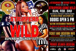 "STRiPPERS GONE WiLD ""SuperBowl Sunday Edition"" #ATL"