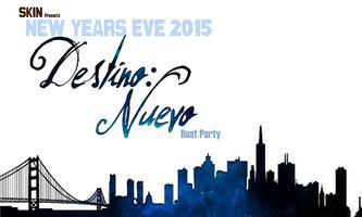 """Destino: Nuevo"" New Year's Eve 2015 Boat Party"