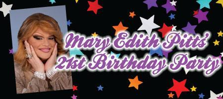 Mary Edith Pitts 21st Birthday Party: A Fundraiser for...