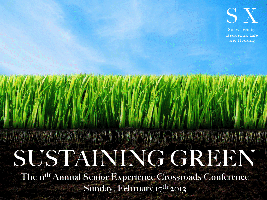 Sustaining Green: The 11th Annual Senior Experience...
